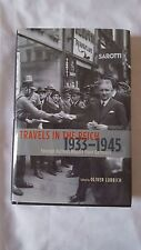 Travels in the Reich, 1933-1945 : Foreign Authors Report from Germany (2010,...