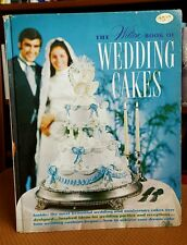 THE WILTON BOOK OF WEDDING CAKES 1971 Hardcover Vintage SIGNED First Edition