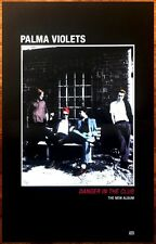 PALMA VIOLETS Danger In The Club 2015 Ltd Ed RARE Poster +FREE Indie Punk Poster