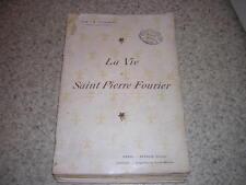1897.vie de saint Pierre Fourier / Vuillemin