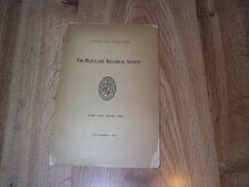 The Maryland Historical Society Annual Report For The Year 1908