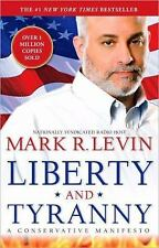 Liberty and Tyranny: A Conservative Manifesto, Mark R. Levin, 1416562877, Book,