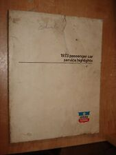 1973 PLYMOUTH CHRYSLER DODGE SERVICE HIGHLIGHTS MANUAL SHOP BOOK ORIGINAL MOPAR
