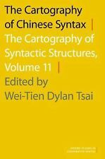 The Cartography of Chinese Syntax: The Cartography of Syntactic Structures, Volu