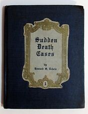 RARE Antique SUDDEN DEATH CASES Funeral Home EMBALMING Mortuary Book ECKELS