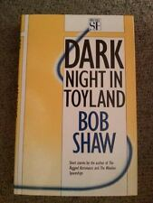 Bob Shaw SIGNED Dark Night in Toyland UKHC 1st Edn