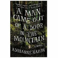 A MAN CAME OUT OF A DOOR IN THE MOUNTAIN BOOK BRAND NEW
