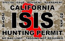 ISIS TERRORIST CALIFORNIA STATE HUNTING PERMIT VINYL DECAL DECALS STICKER CAMO