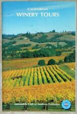 CALIFORNIA WINERY TOURS ~ AUTOMOBILE CLUB OF SOUTHERN CALIFORNIA