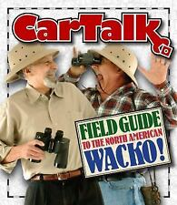 Car Talk - Field Guide to the North American Wacko Audiobook