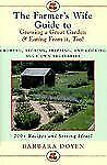 The Farmer's Wife Guide To Growing A Great Garden And Eating From It, Too!: Stor