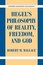 Modern European Philosophy: Hegel's Philosophy of Reality, Freedom, and God...
