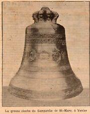 VENISE VENEZIA GROSSE CLOCHE DU CAMPANILE DE ST MARC BELL ITALI IMAGE 1910 PRINT
