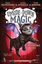 Upside-Down Magic: Showing off #3-NEW PAPERBACK book
