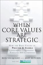 When Core Values Are Strategic : How the Basic Values of Procter and Gamble Tra…