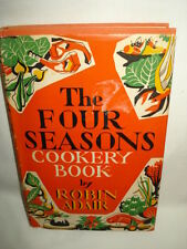 The Four Seasons Cookery Book By Robin Adair -1954 Vintage HC First Edition