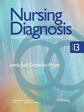 Nursing Diagnosis: Application to Clinical Practice by Carpenito-Moyet (13th Ed)