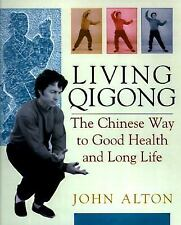 Living Qigong: The Chinese Way to Good Health and Long Life-ExLibrary
