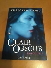 Kelley Armstrong - Clair-obscur T01 Innocence - Castelmore