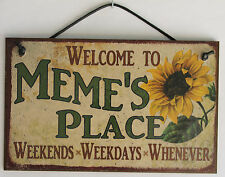 Meme s Sign Place House Love Welcome Grandma Mom Grand Parent Mother Best #1