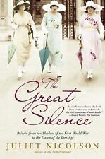The Great Silence: Britain from the Shadow of the First World War to the Dawn o