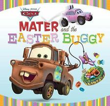 Mater and the Easter Buggy (Disney/Pixar Cars) by Thorpe, Kiki, Good Book