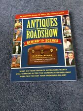 Antiques Roadshow Behind the Scenes : An Insider's Guide to PBS's #1 Weekly Show