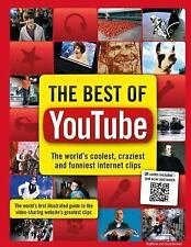 The Best of YouTube : The World's Coolest, Craziest and Funniest Clips by...