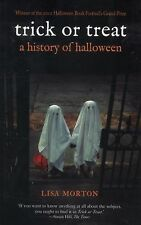 Trick or Treat : A History of Halloween by Lisa Morton (2013, Paperback)