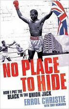 No Place To Hide: How I Put The Black In The Union Jack, Errol Christie, New Boo