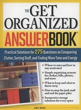 The Get Organized Answer Book: Practical Solutions for 275 Questions on Conqueri