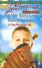 For Her Son's Love (A Tiny Blessings Tale #1) (Larger Print Love Inspired #404),