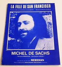 Partition vintage sheet music MICHEL DE SACHS : La Fille de San Francisco * 70's