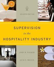 Supervision in the Hospitality Industry, Miller, Jack E., Walker, John R., Accep