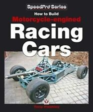 How to Build Motorcycle-engined Racing Cars by Tony Pashley 9781845841232