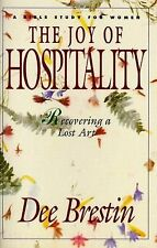 The Joy of Hospitality: Recovering a Lost Art (Bible Study for Women)-ExLibrary