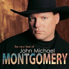 The Very Best of John Michael Montgomery by John Michael Montgomery (CD,...