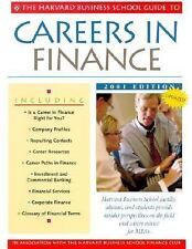 The Harvard Business School Guide to Careers in Finance 2001 (A Harvard Business