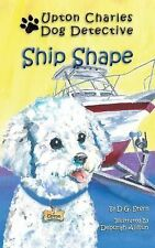 Ship Shape : The Adventures of Upton Charles by D. G. Stern (2014, Paperback)