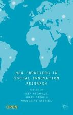 New Frontiers in Social Innovation Research (2015, Paperback)