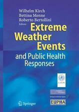 Extreme Weather Events and Public Health Responses-ExLibrary