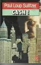 PAUL LOUP SULITZER CASH !