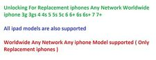 Unlocking For Replacement iphones Any Network Worldwide i5 5s 5c 6 6+ 6s 7 7+