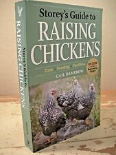 STOREY'S GUIDE TO RAISING CHICKENS Care Feeding Facilities Third Edition SC