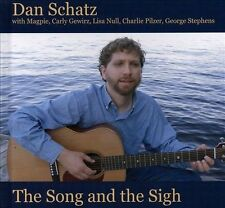 Dan Schatz-The Song and the Sigh  CD NEW