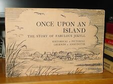 Once Upon An Island: Story Of Fabulous Jekyll Island Georgia, Cottages Yachts
