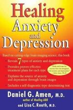 Healing Anxiety and Depression : The Revolutionary Brain Based Program That...