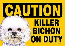 Killer Bichon Frise On Duty Dog Sign Magnet Velcro 5×7