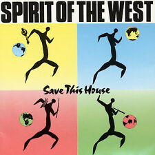 Save This House - Spirit Of The West (1999, CD NIEUW)