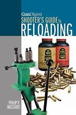 Gun Digest Shooter's Guide to RELOADING by Philip P. Massaro *NEW & FREE SHIP